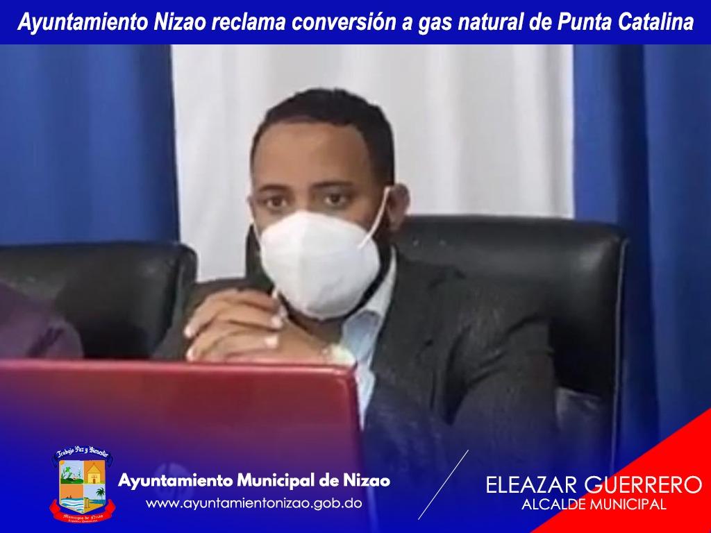 Ayuntamiento Nizao reclama conversión a gas natural de Punta Catalina.